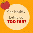Clean eating or disordered eating?
